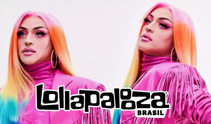 Como primeira drag queen na história do espetáculo, Pabllo Vittar é confirmada no lineup do Lollapalooza 2020; confira lista