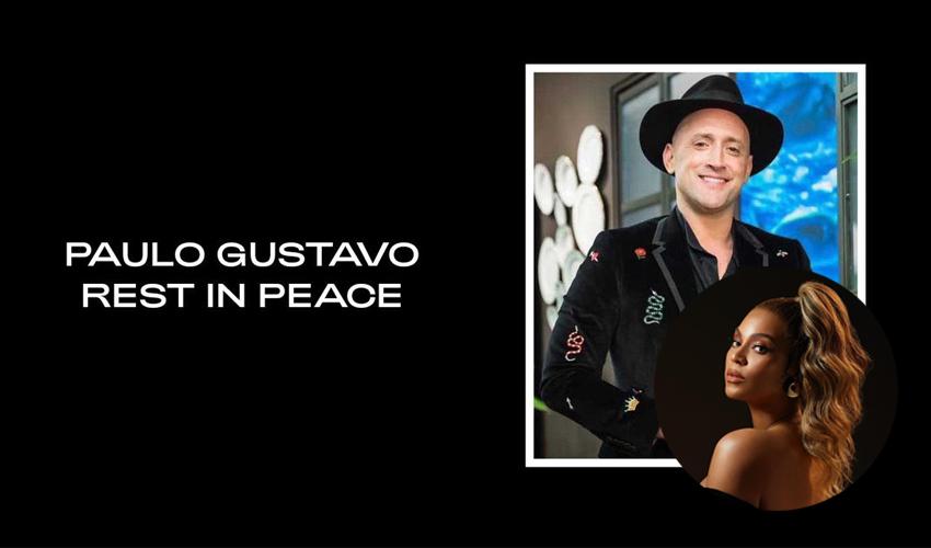 Paulo Gustavo é homenageado em site oficial de Beyoncé