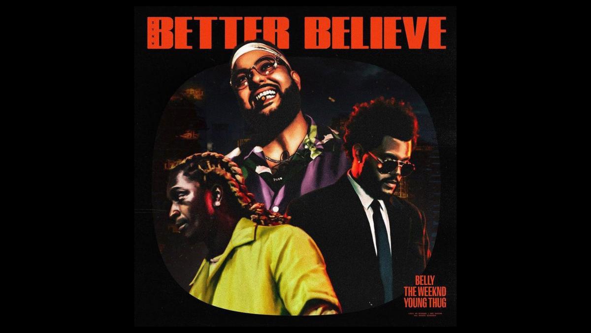 """Belly anuncia """"Better Believe"""", parceria com The Weeknd e Young Thug; saiba mais"""