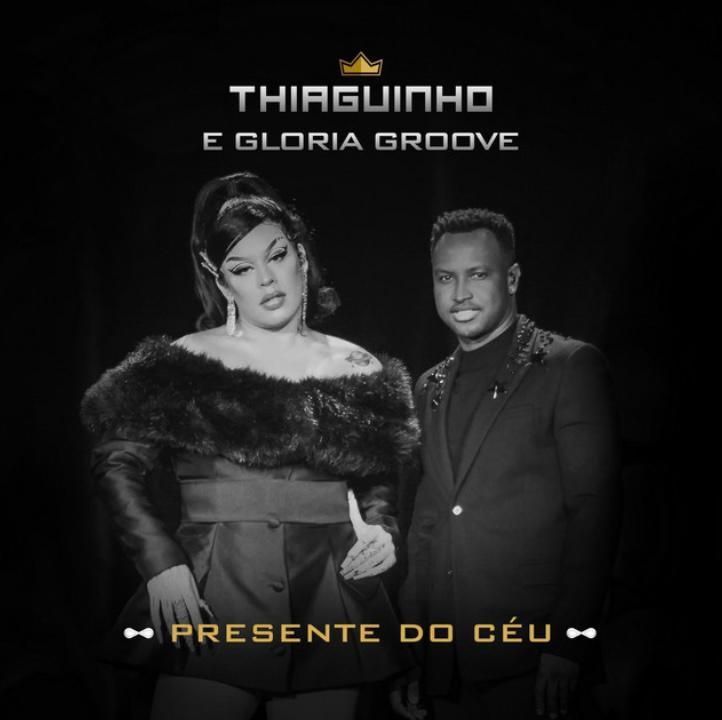 """Thiaguinho se junta a Gloria Groove em """"Presente do Céu""""; assista ao clipe"""